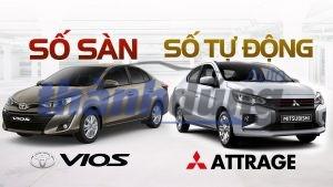 Cuộc đấu giữa Mitsubishi Attrage và Toyota Vios